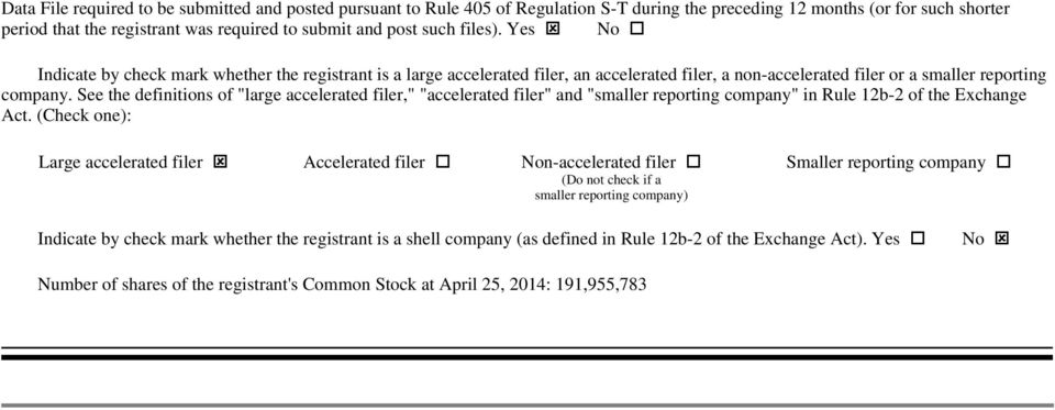 "See the definitions of ""large accelerated filer,"" ""accelerated filer"" and ""smaller reporting company"" in Rule 12b-2 of the Exchange Act."