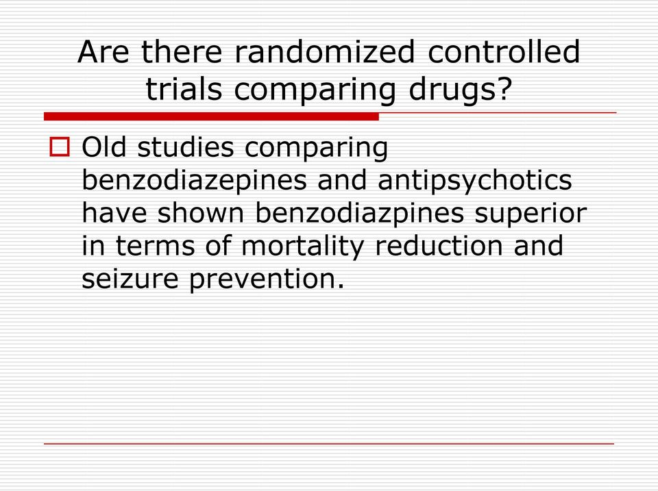 Old studies comparing benzodiazepines and
