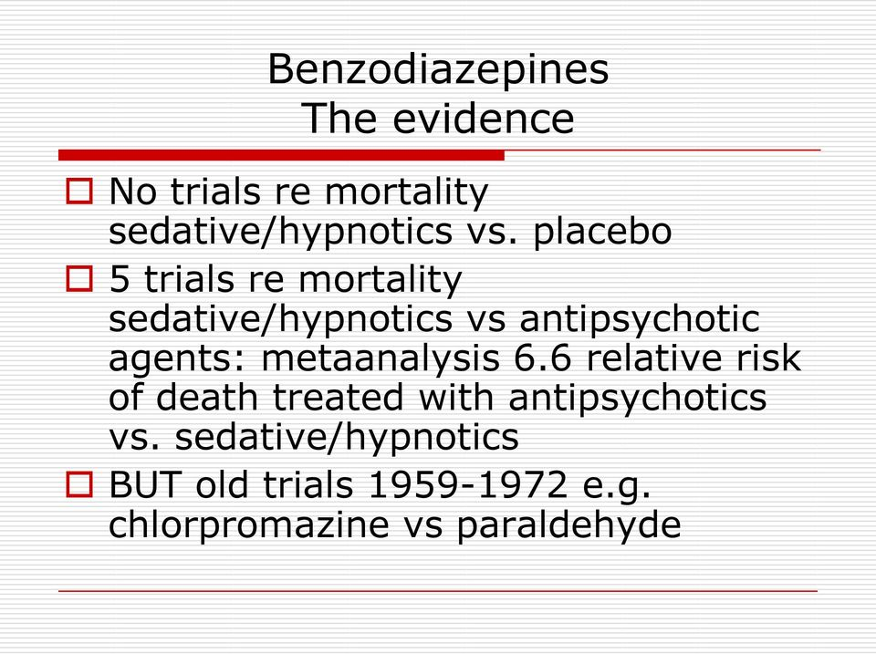 metaanalysis 6.6 relative risk of death treated with antipsychotics vs.