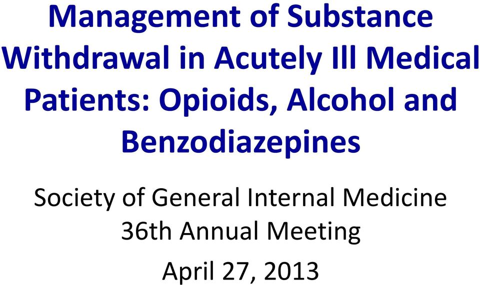 Alcohol and Benzodiazepines Society of