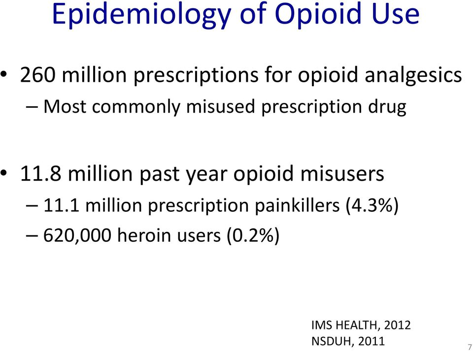 8 million past year opioid misusers 11.