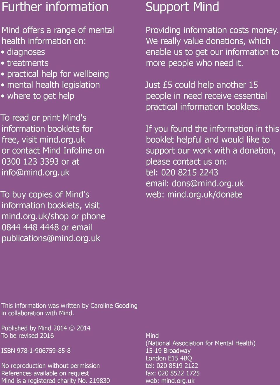 org.uk/shop or phone 0844 448 4448 or email publications@mind.org.uk Support Mind Providing information costs money.