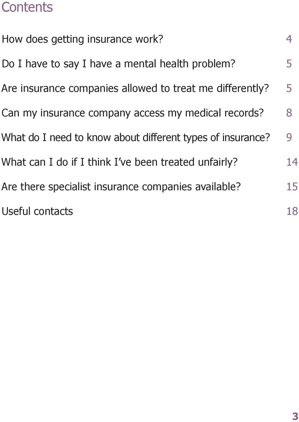 5 Can my insurance company access my medical records?