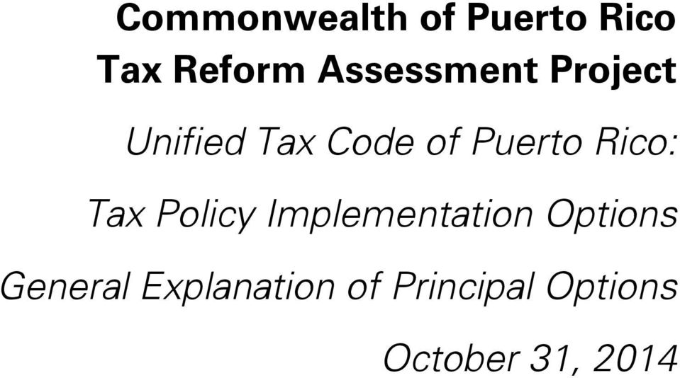 Rico: Tax Policy Implementation Options