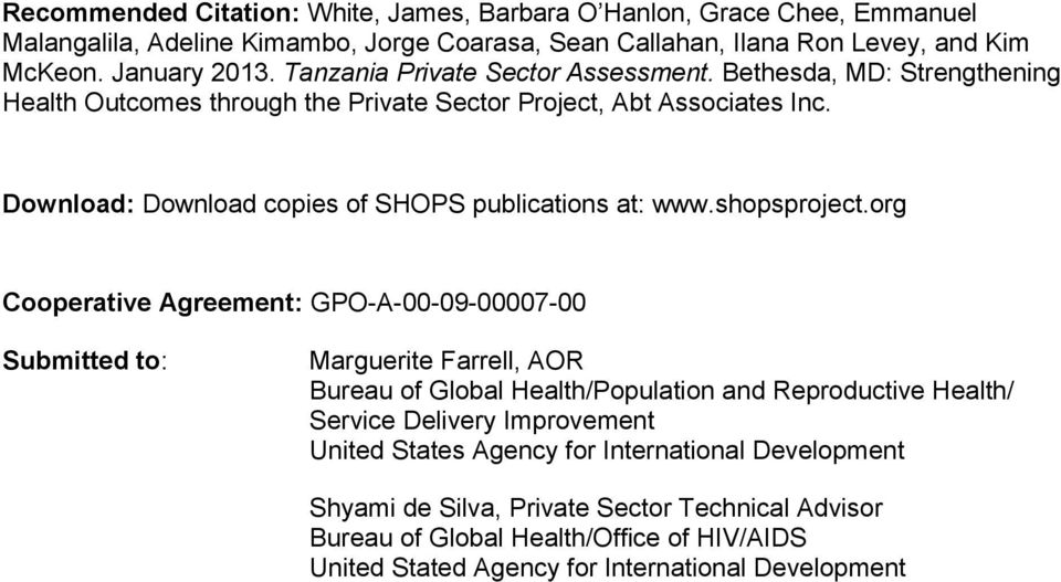 Download: Download copies of SHOPS publications at: www.shopsproject.