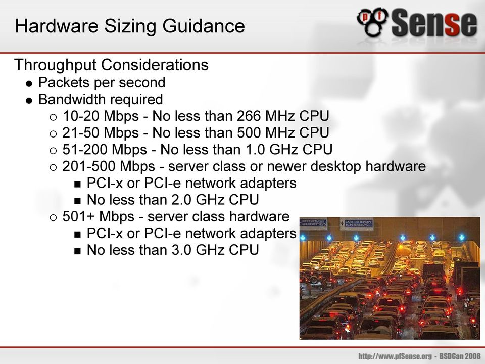 0 GHz CPU 201-500 Mbps - server class or newer desktop hardware PCI-x or PCI-e network adapters No