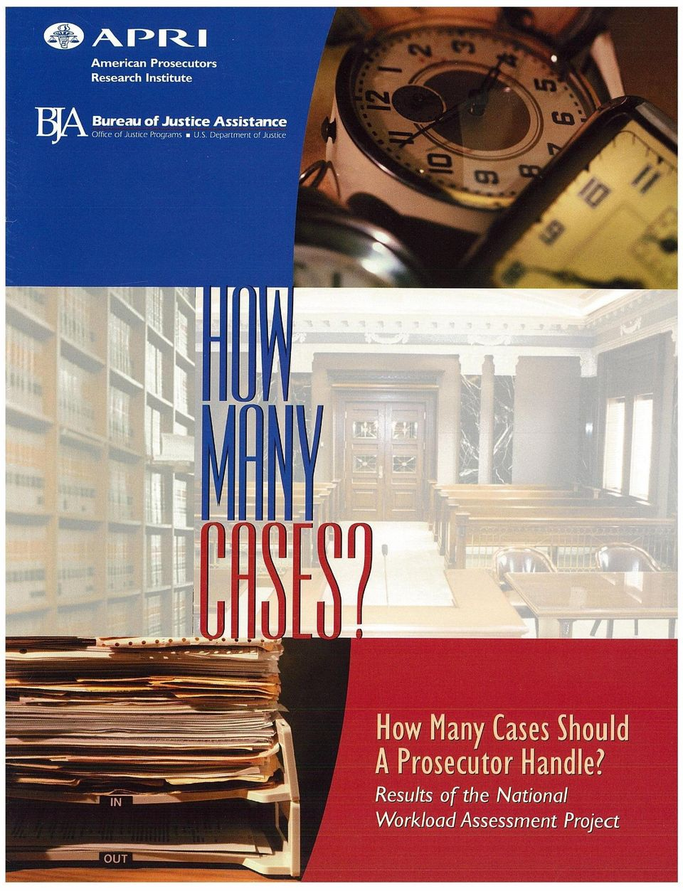 Department of Justice 1' How Many Cases Should A
