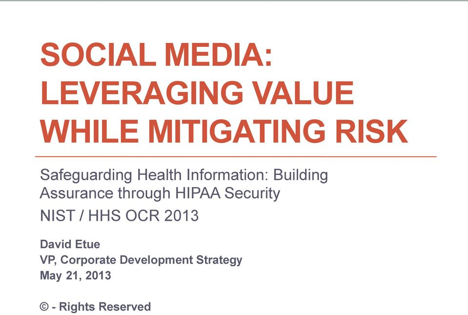 through HIPAA Security NIST / HHS OCR 2013 David Etue