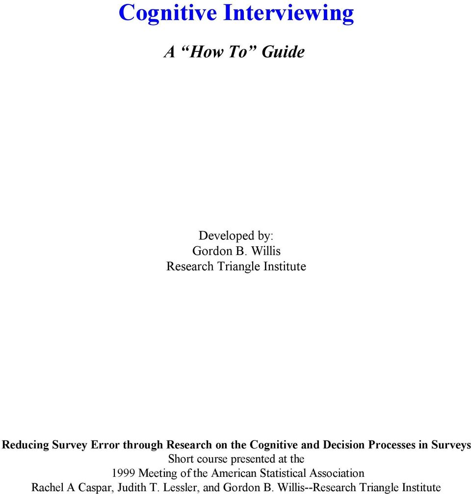 Cognitive and Decision Processes in Surveys Short course presented at the 1999 Meeting