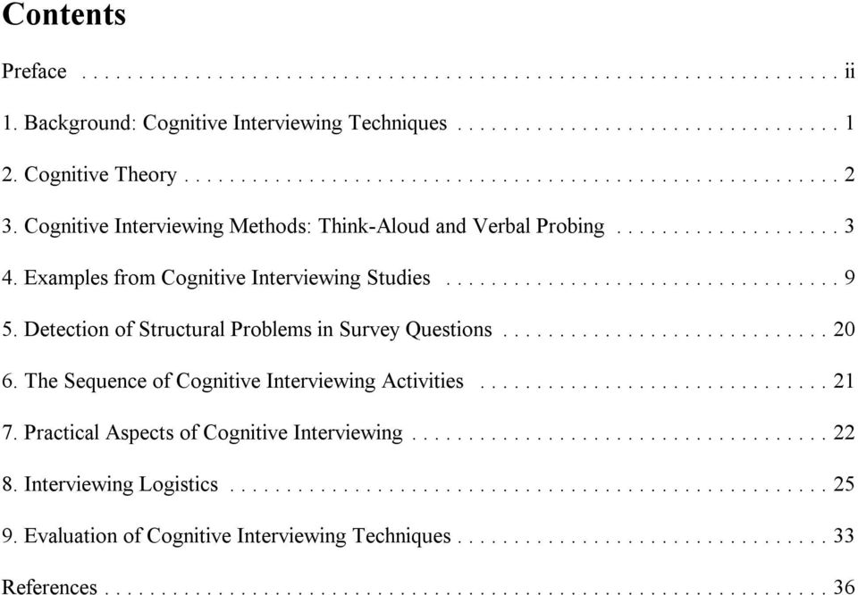 Detection of Structural Problems in Survey Questions... 20 6. The Sequence of Cognitive Interviewing Activities... 21 7.