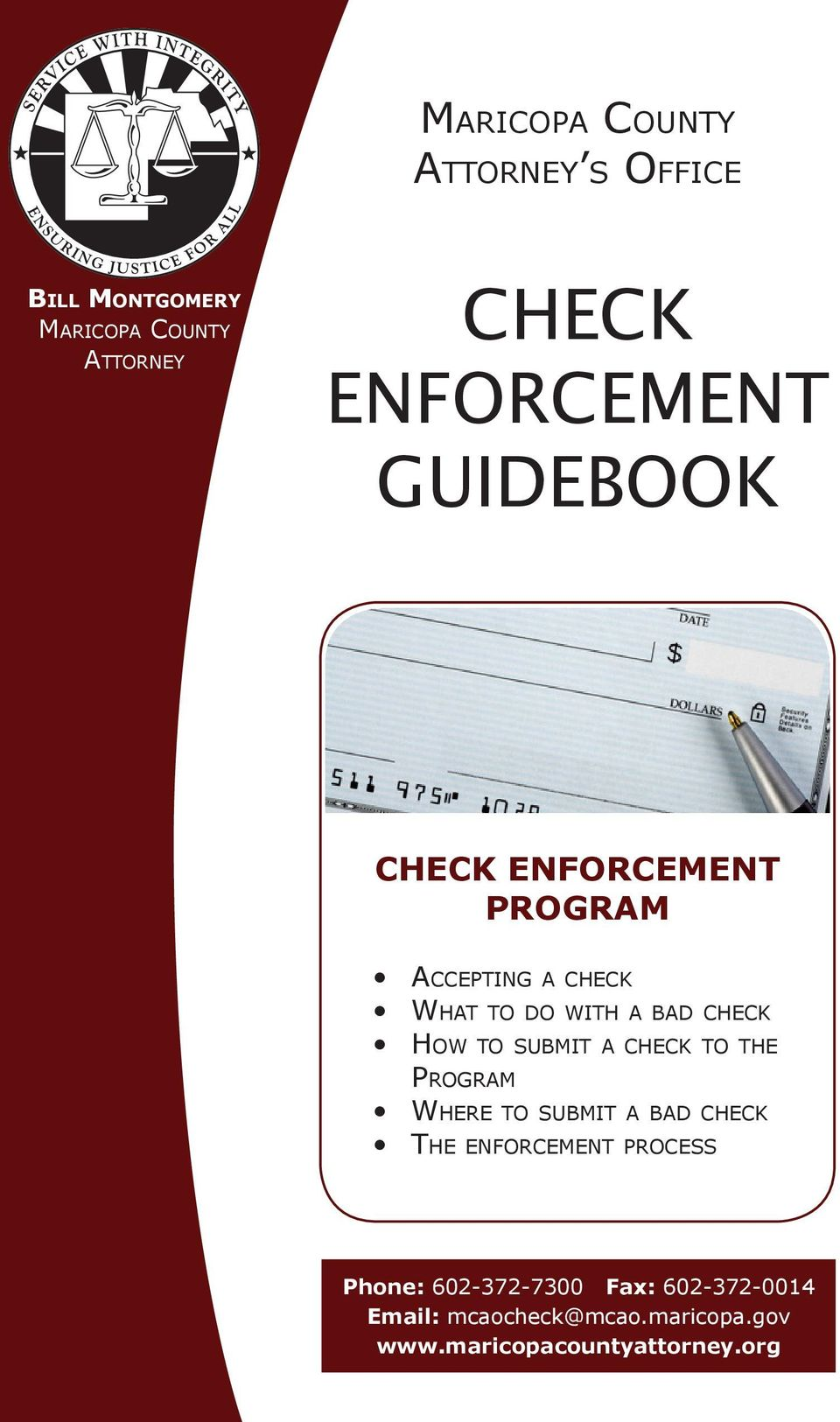 How to submit a check to the Program Where to submit a bad check The enforcement process