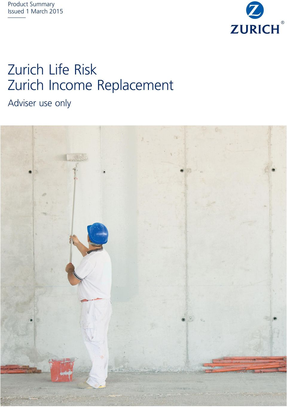 Life Risk Zurich Income