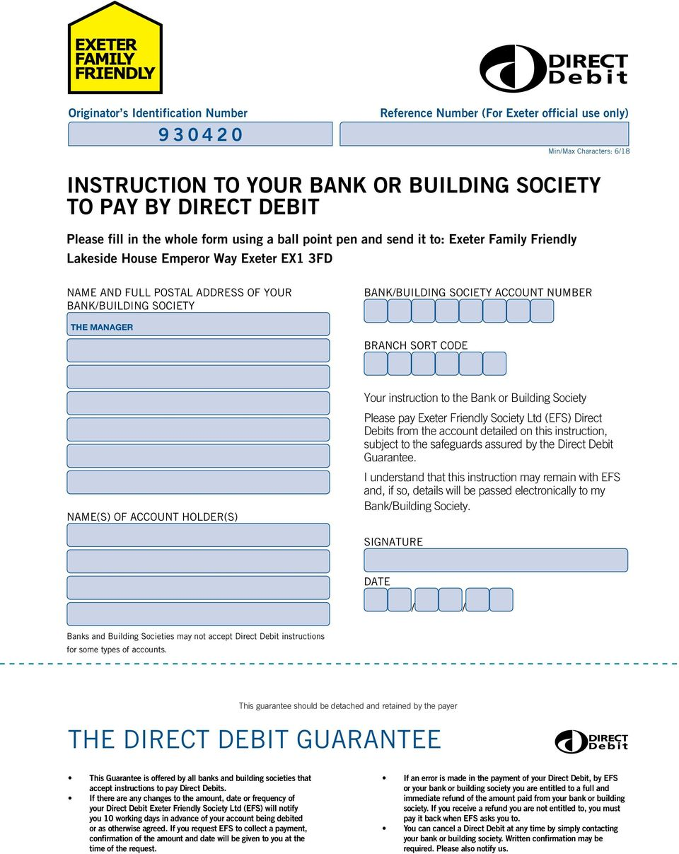 ACCOUNT NUMBER THE MANAGER BRANCH SORT CODE Your instruction to the Bank or Building Society Please pay Exeter Friendly Society Ltd (EFS) Direct Debits from the account detailed on this instruction,