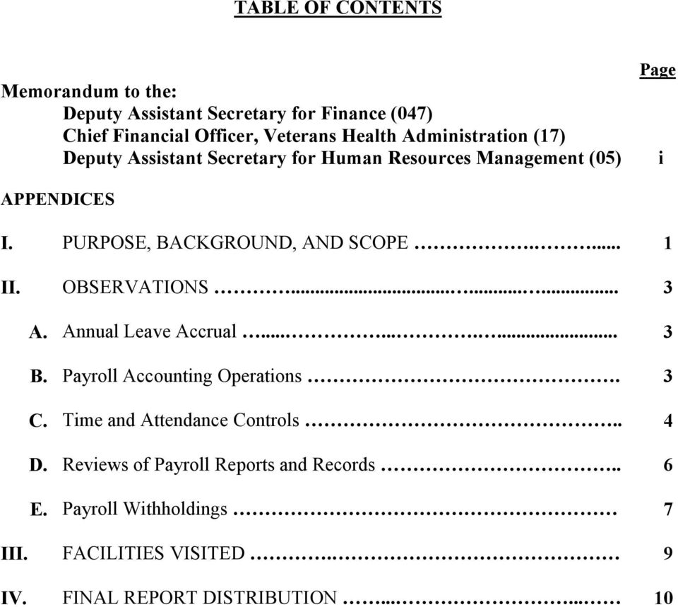 ... 1 II. OBSERVATIONS......... 3 A. Annual Leave Accrual.......... 3 B. Payroll Accounting Operations. 3 C.