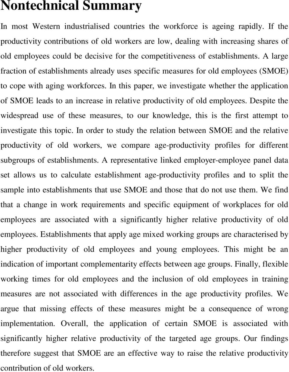 A large fraction of establishments already uses specific measures for old employees (SMOE) to cope with aging workforces.