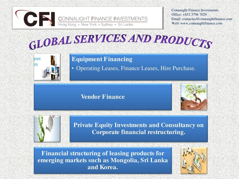 Vendor Finance Private Equity Investments and Consultancy on