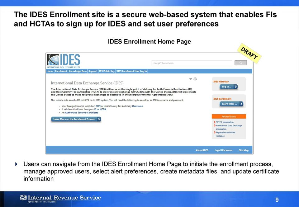 from the IDES Enrollment Home Page to initiate the enrollment process, manage approved