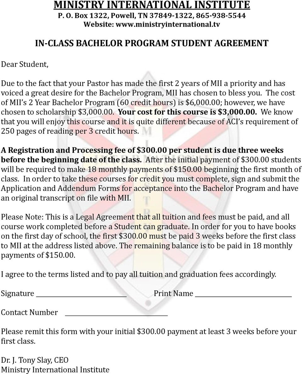 bless you. The cost of MII s 2 Year Bachelor Program (60 credit hours) is $6,000