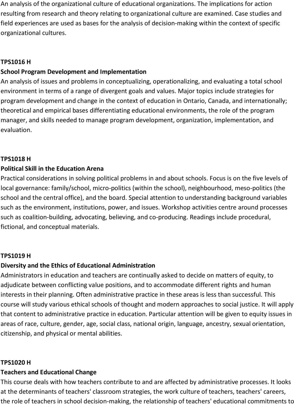 TPS1016 H School Program Development and Implementation An analysis of issues and problems in conceptualizing, operationalizing, and evaluating a total school environment in terms of a range of