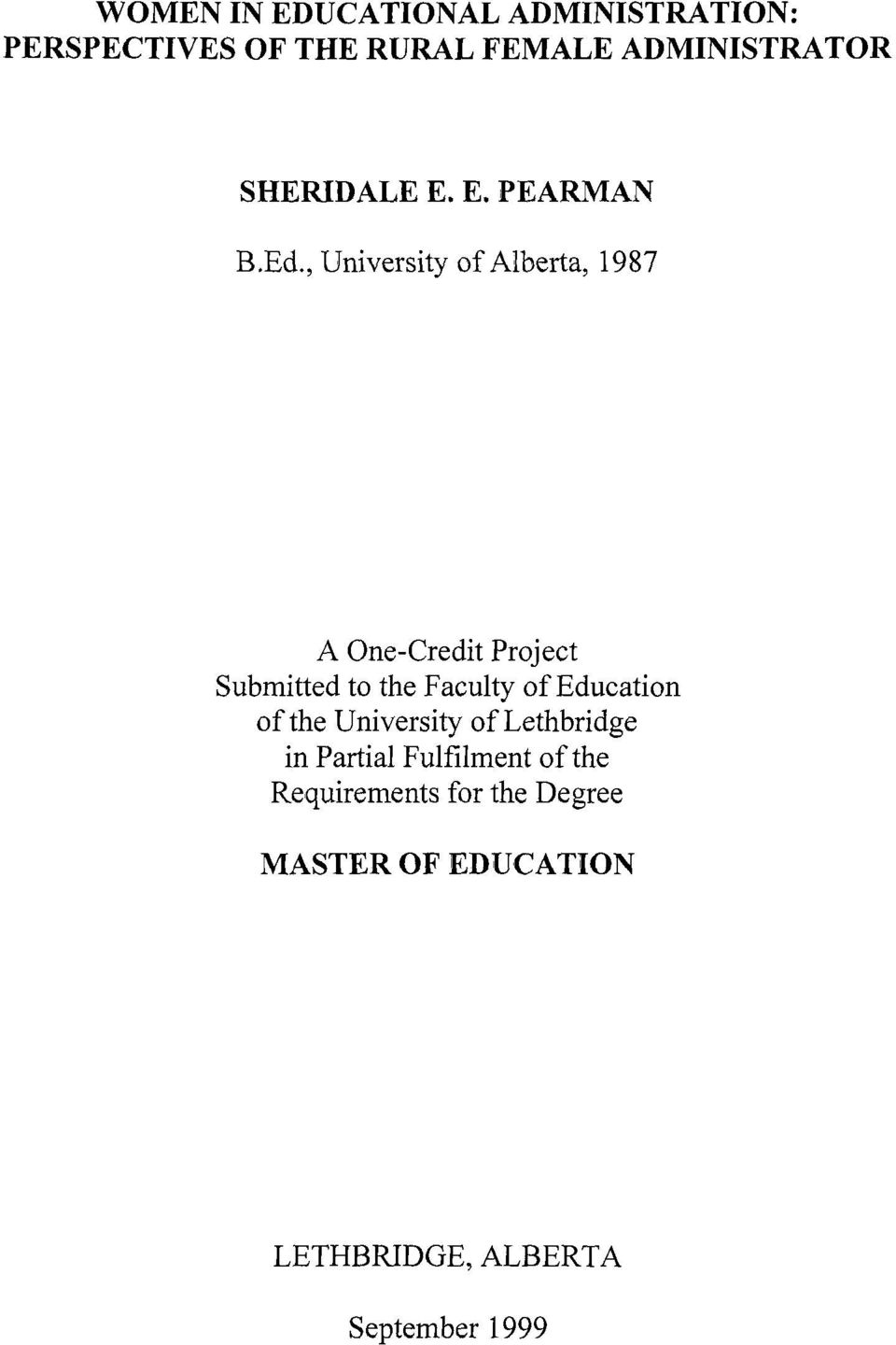 , University of Alberta, 1987 A One-Credit Project Submitted to the Faculty of