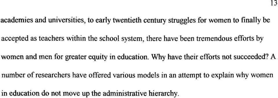 equity in education. Why have their efforts not succeeded?