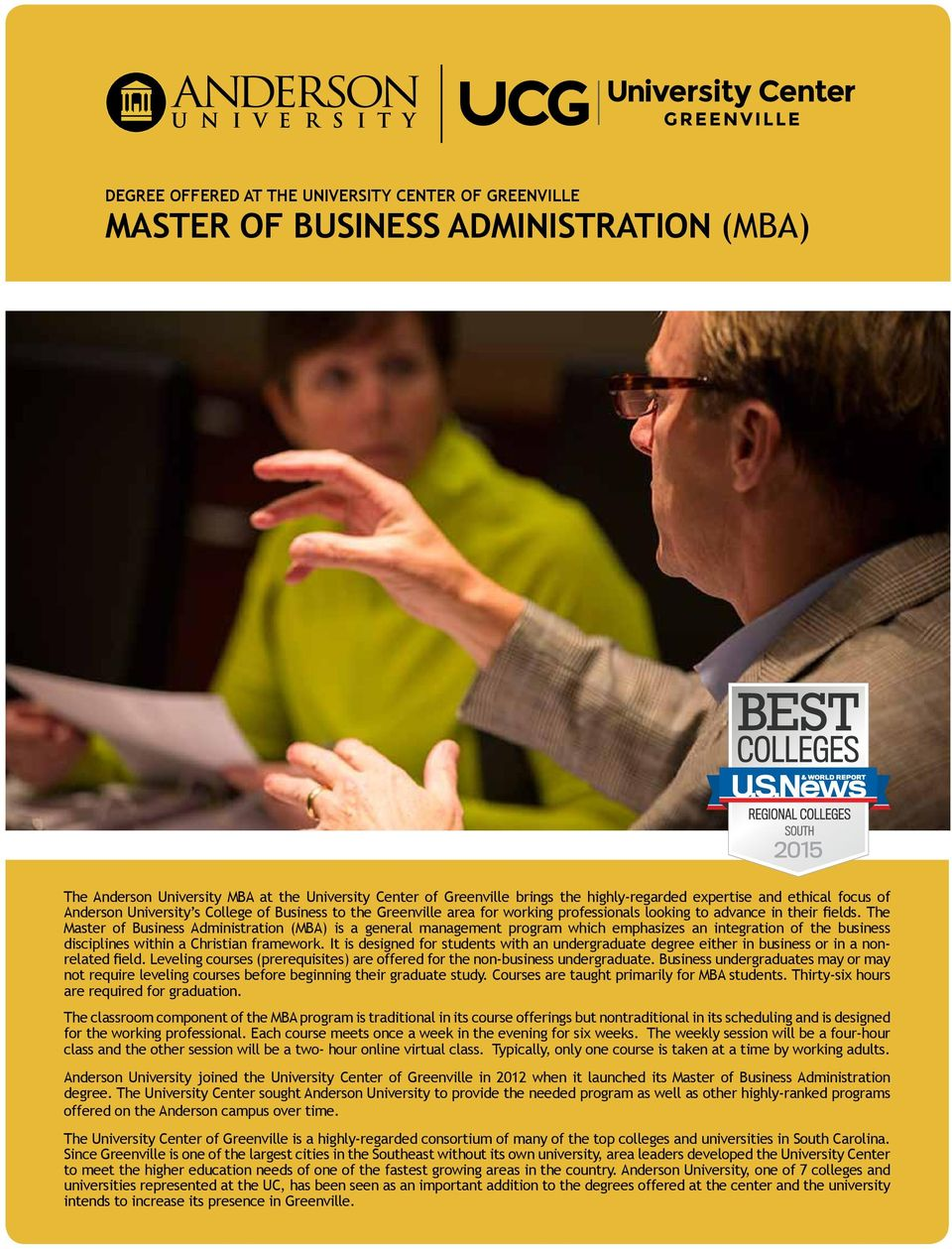 The Master of Business Administration (MBA) is a general management program which emphasizes an integration of the business disciplines within a Christian framework.