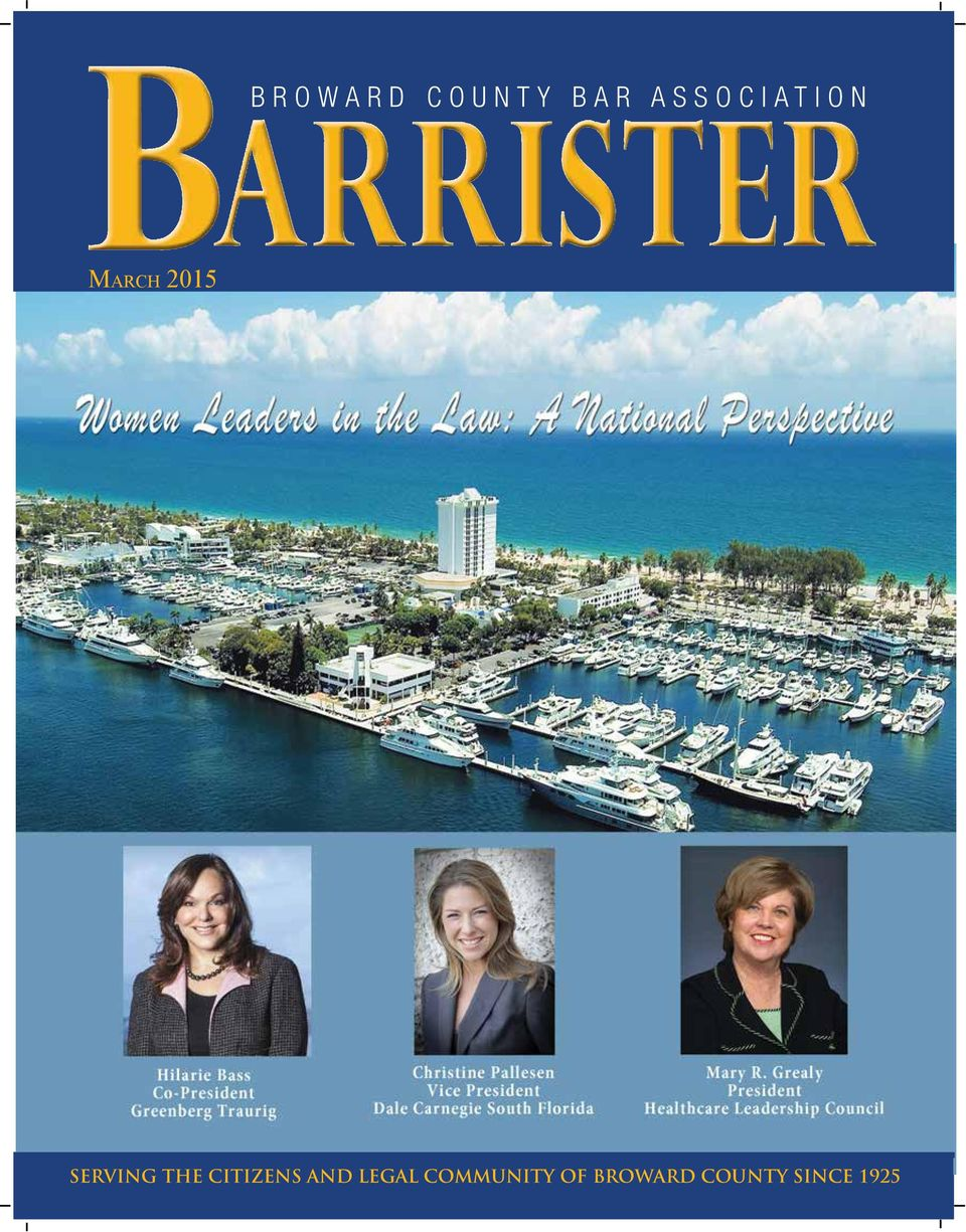 Broward SERVING County THE CITIZENS Bar Association AND