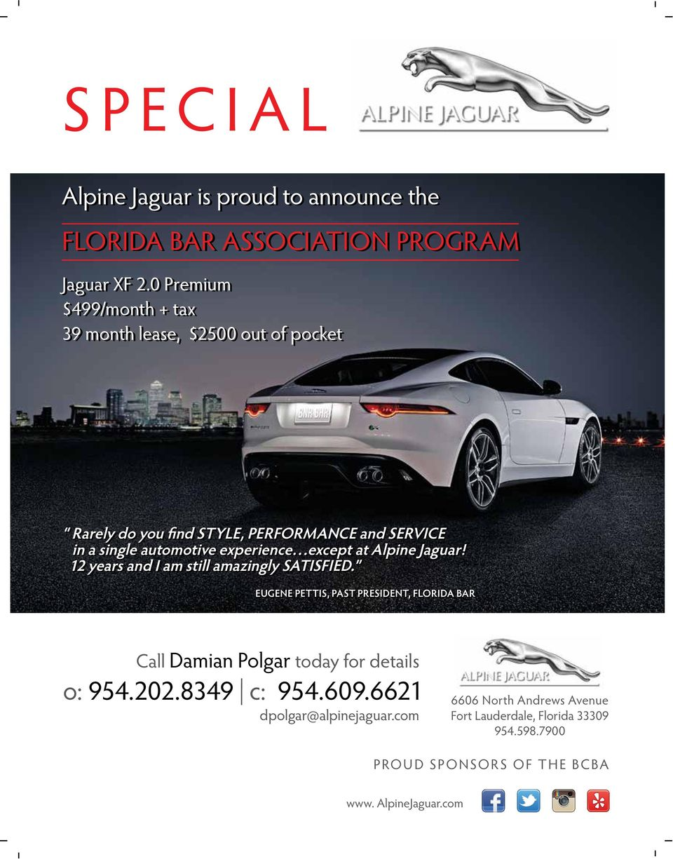 experience except at Alpine Jaguar! 12 years and I am still amazingly SATISFIED.