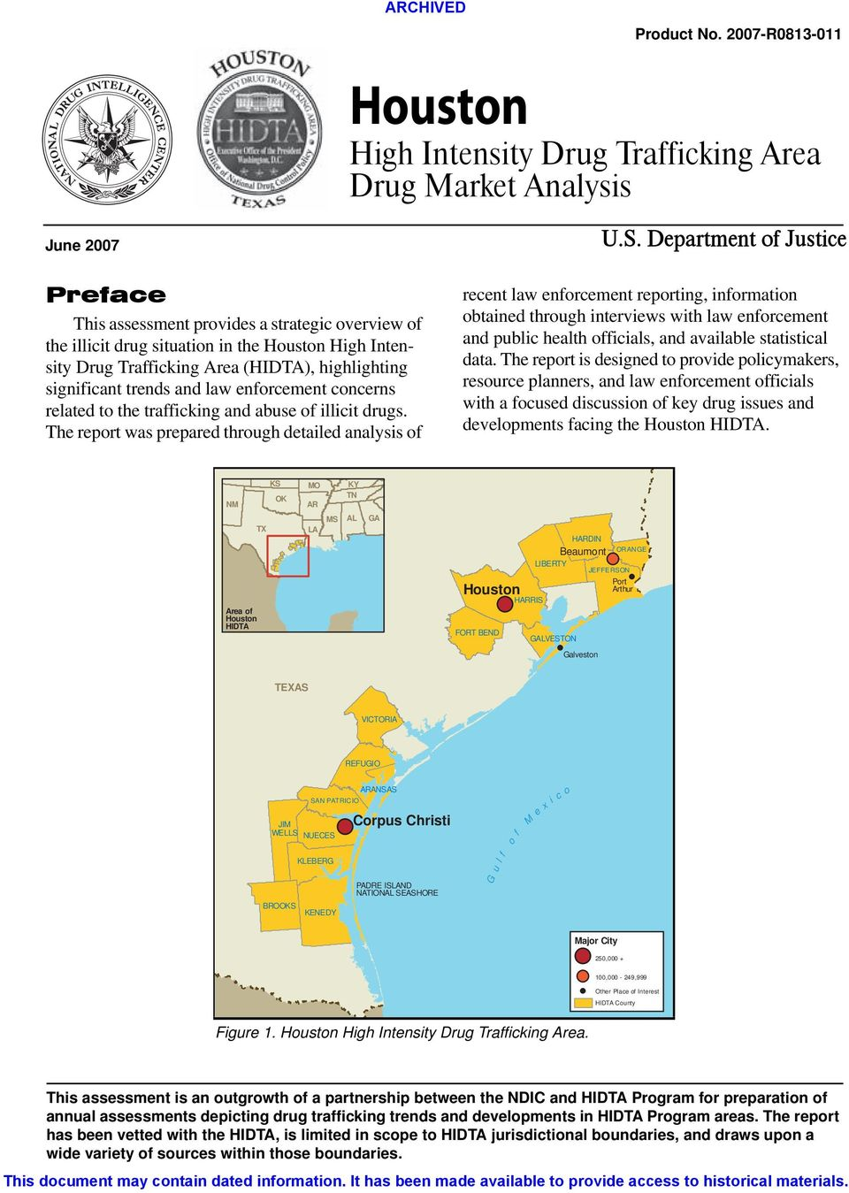 Intensity Drug Trafficking Area (HIDTA), highlighting significant trends and law enforcement concerns related to the trafficking and abuse of illicit drugs.