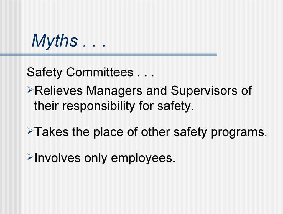 their responsibility for safety.