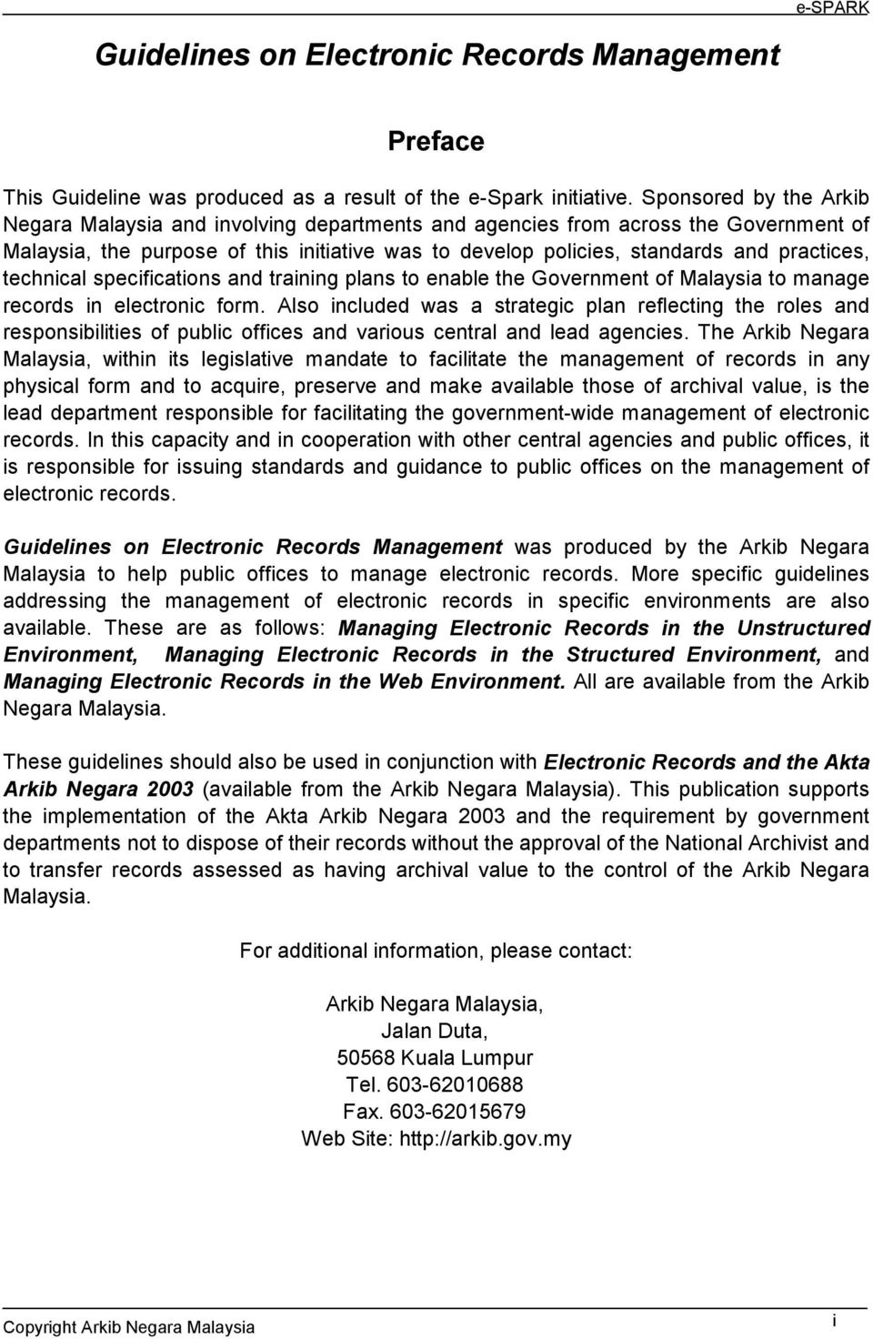 technical specifications and training plans to enable the Government of Malaysia to manage records in electronic form.