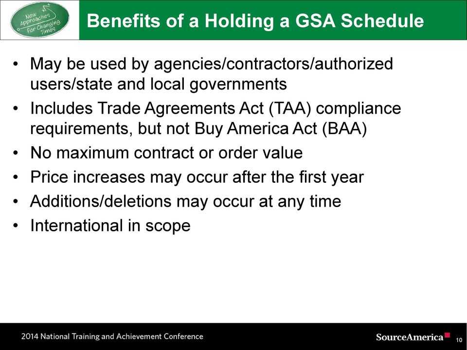 requirements, but not Buy America Act (BAA) No maximum contract or order value Price