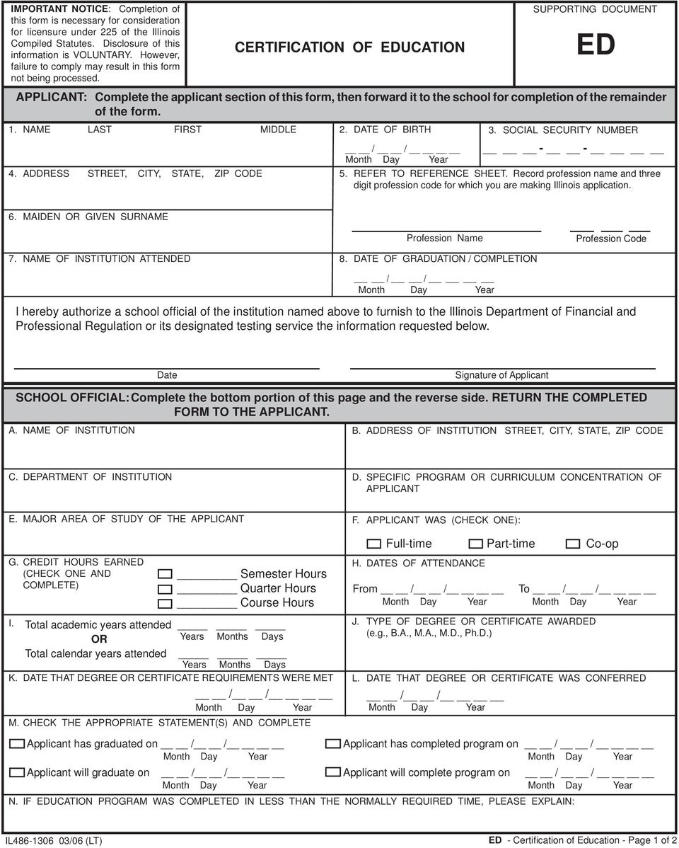 CERTIFICATION OF EDUCATION SUPPORTING DOCUMENT ED APPLICANT: Complete the applicant section of this form, then forward it to the school for completion of the remainder of the form. 1.