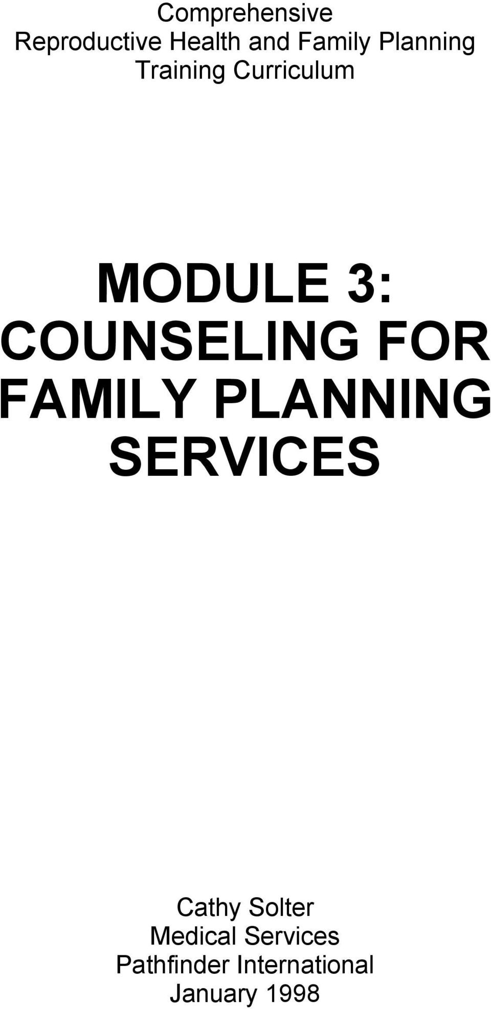 COUNSELING FOR FAMILY PLANNING SERVICES Cathy