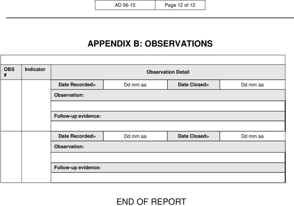 aa Observation: Follow-up evidence: Date Recorded> Dd mm aa
