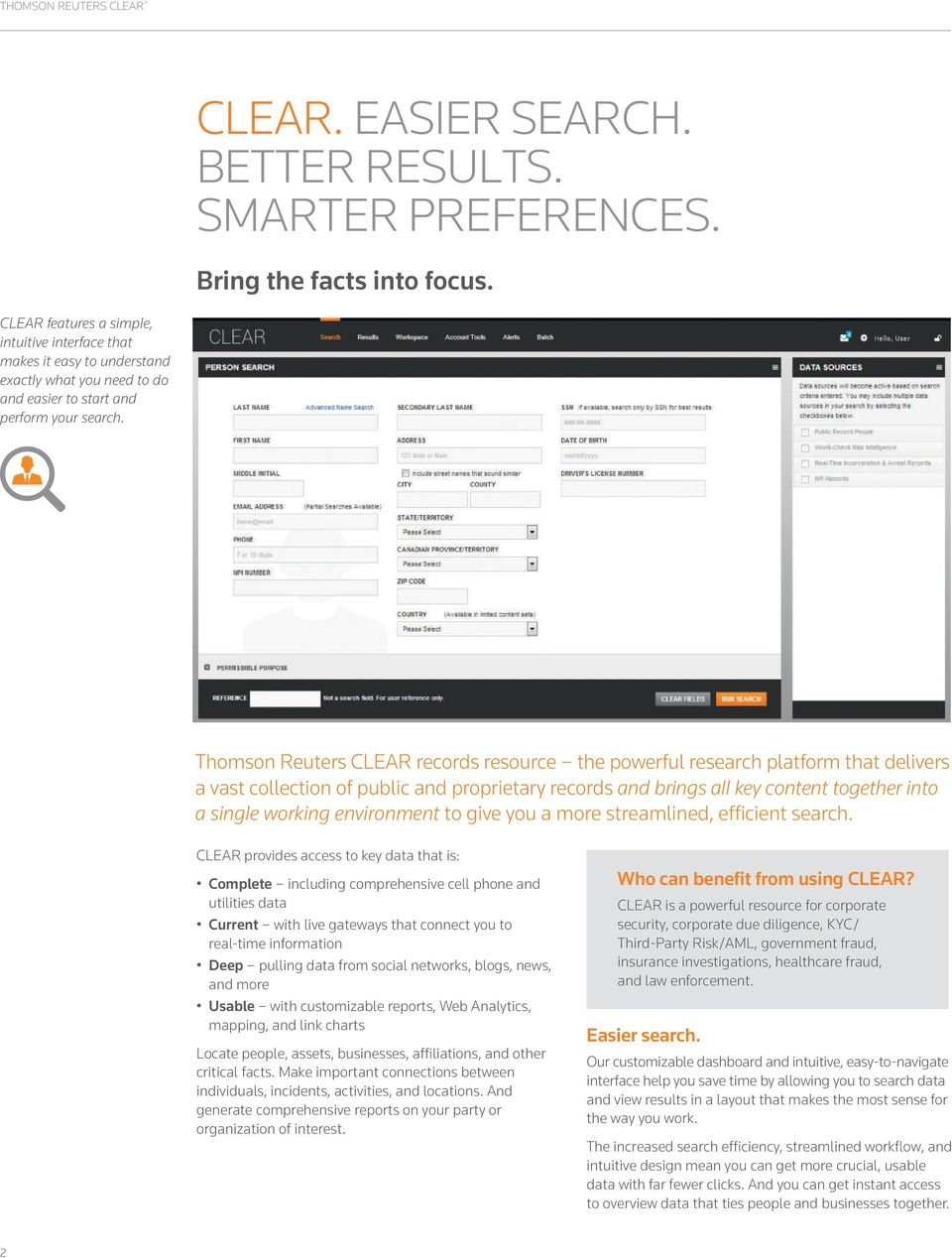 Thomson Reuters CLEAR THE SMARTER WAY TO GET YOUR INVESTIGATIVE