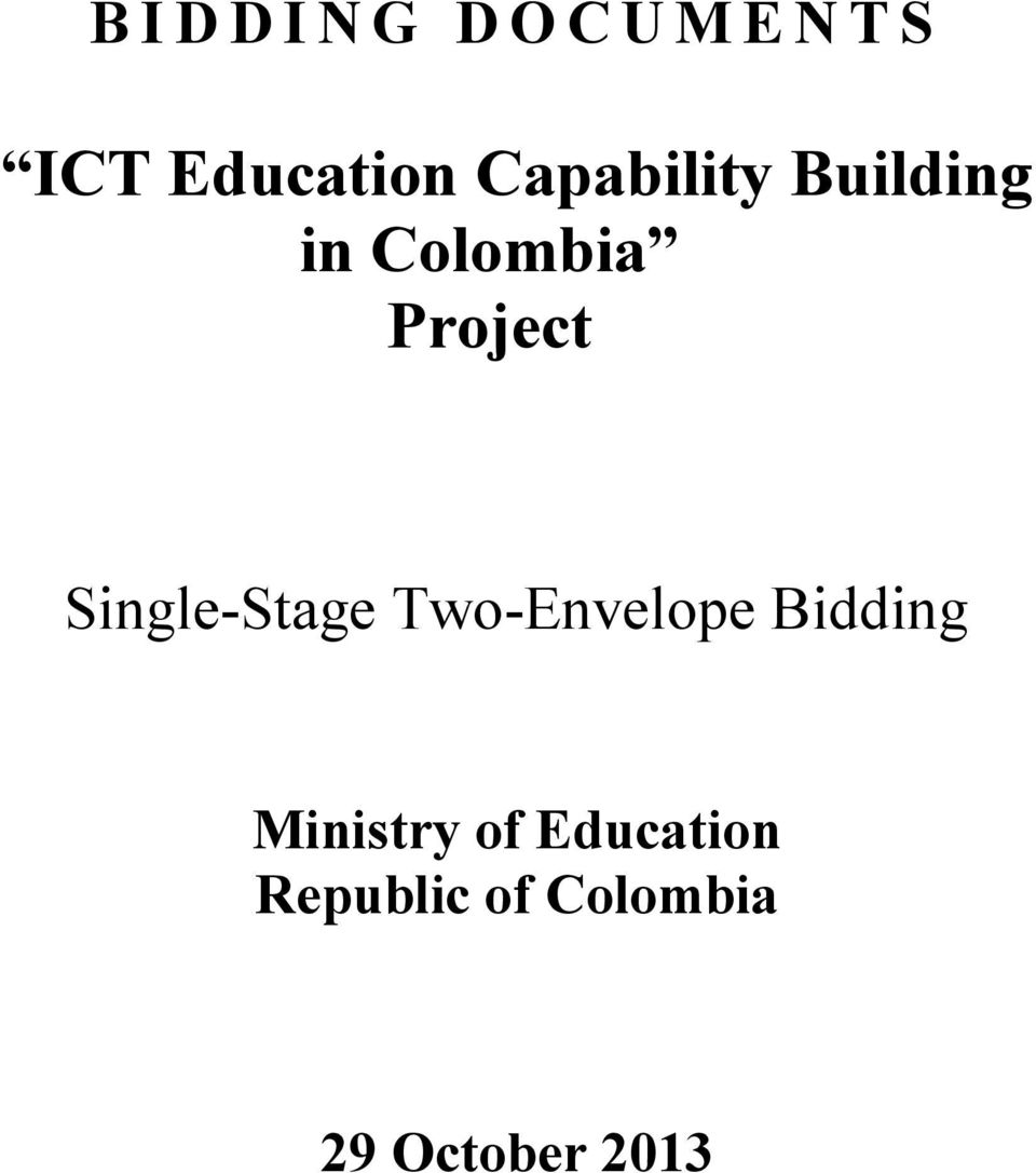 Project Single-Stage Two-Envelope Bidding