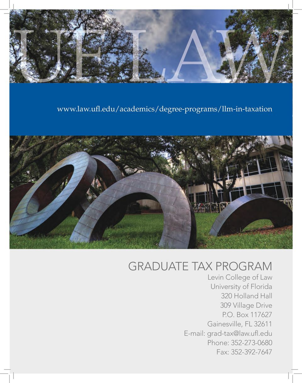 Program Levin College of Law University of Florida 320 Holland