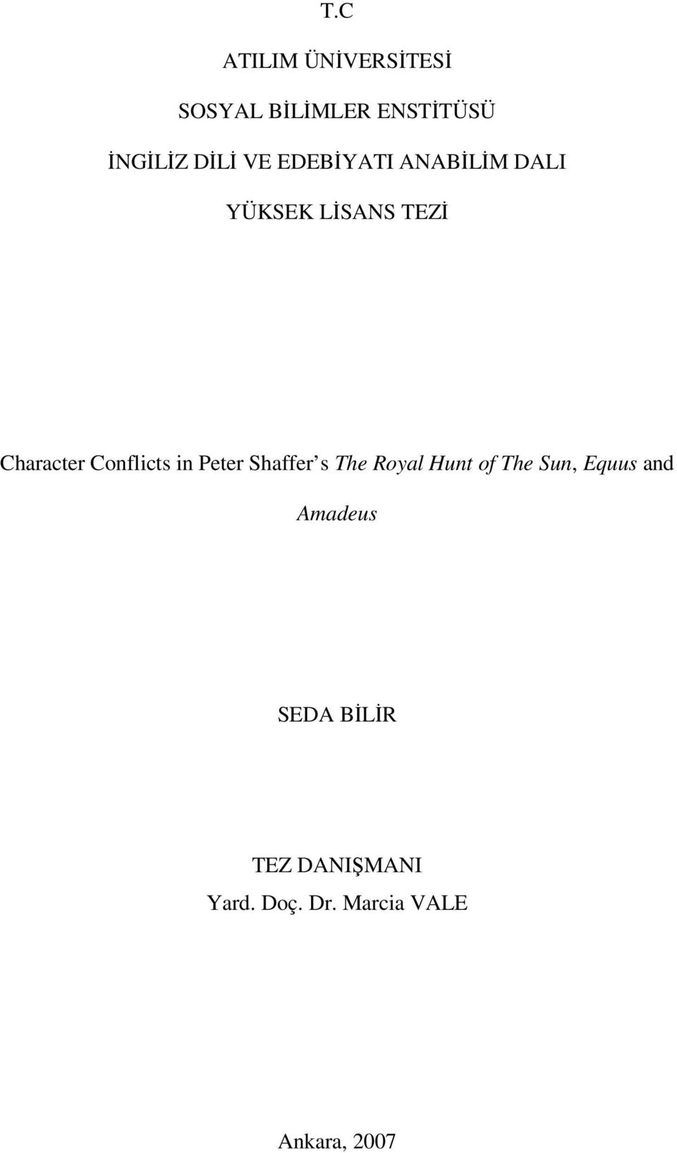 Conflicts in Peter Shaffer s The Royal Hunt of The Sun, Equus