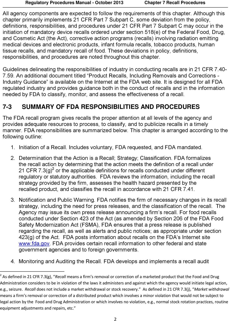 initiation of mandatory device recalls ordered under section 518(e) of the Federal Food, Drug, and Cosmetic Act (the Act), corrective action programs (recalls) involving radiation emitting medical