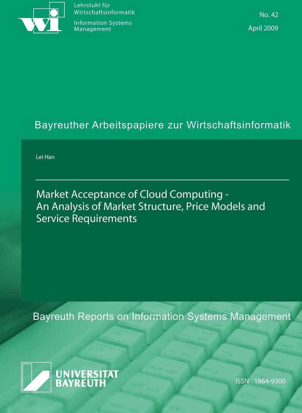Market Acceptance of Cloud Computing - An Analysis of Market Structure, Price