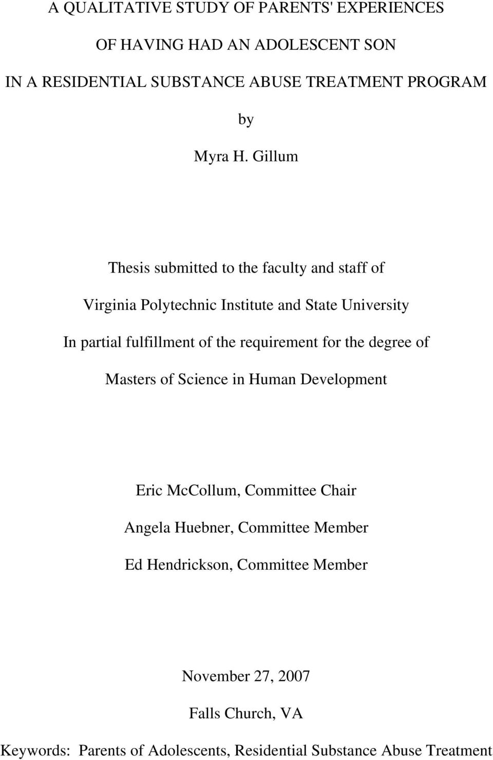 requirement for the degree of Masters of Science in Human Development Eric McCollum, Committee Chair Angela Huebner, Committee Member Ed