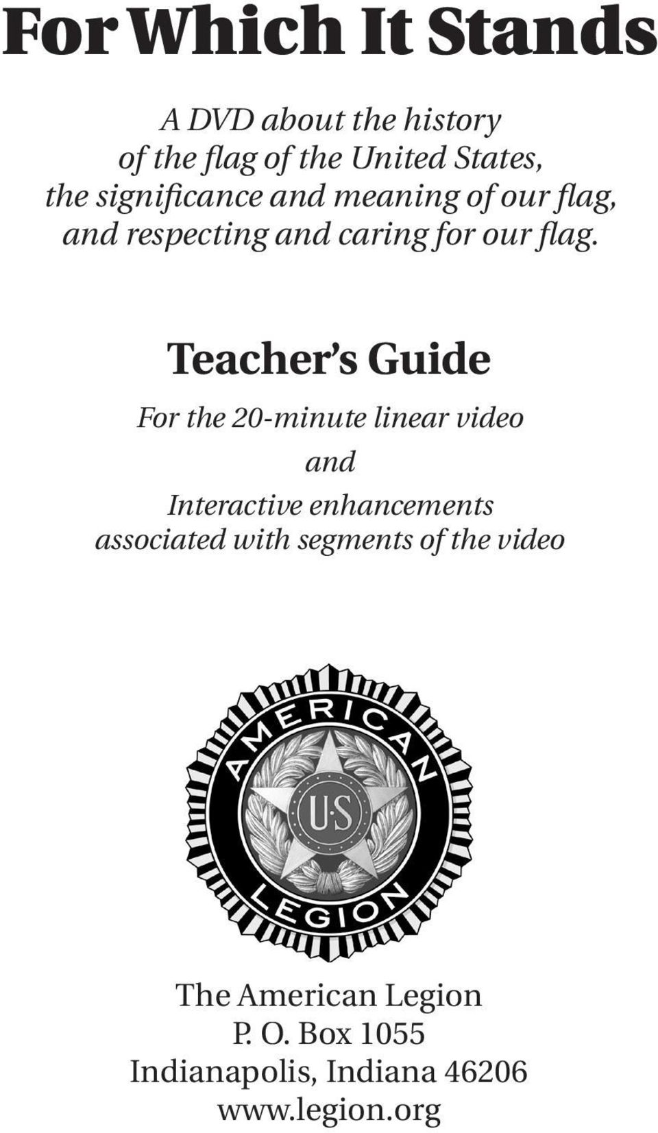 Teacher s Guide For the 20-minute linear video and Interactive enhancements associated