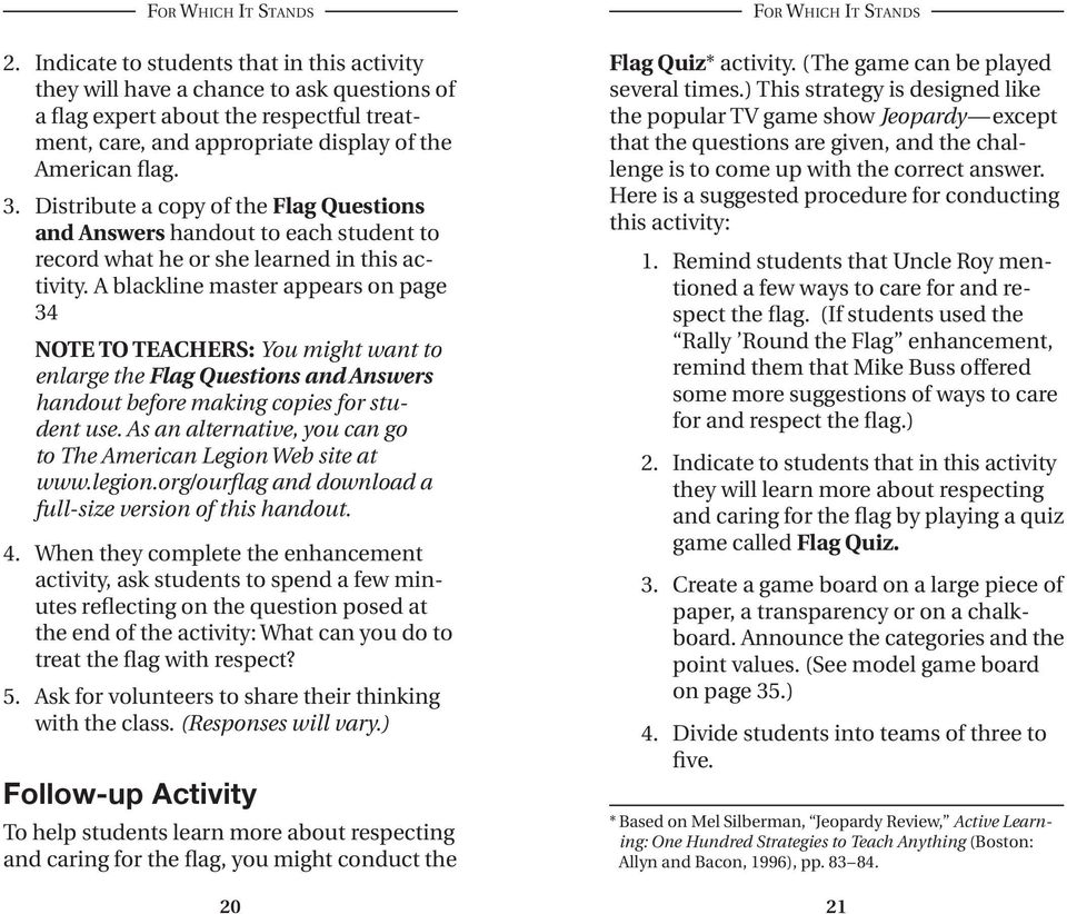A blackline master appears on page 34 NOTE TO TEACHERS: You might want to enlarge the Flag Questions and Answers handout before making copies for student use.