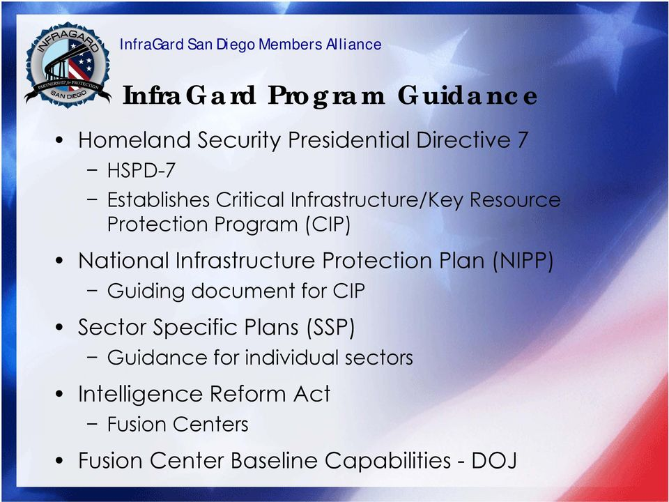 Protection Plan (NIPP) Guiding document for CIP Sector Specific Plans (SSP) Guidance for