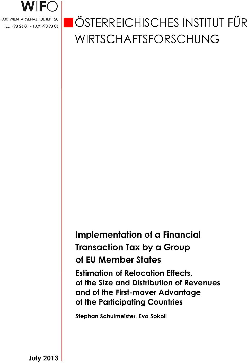 of a Financial Transaction Tax by a Group of EU Member States Estimation of Relocation