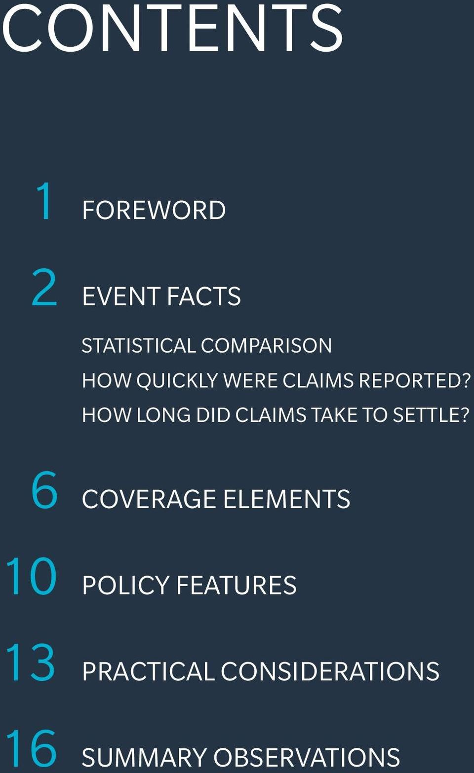 6 COVERAGE ELEMENTS 10 POLICY FEATURES 13 PRACTICAL CONSIDERATIONS 16