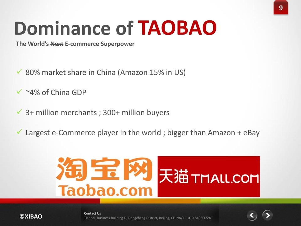 ~4% of China GDP 3+ million merchants ; 300+ million