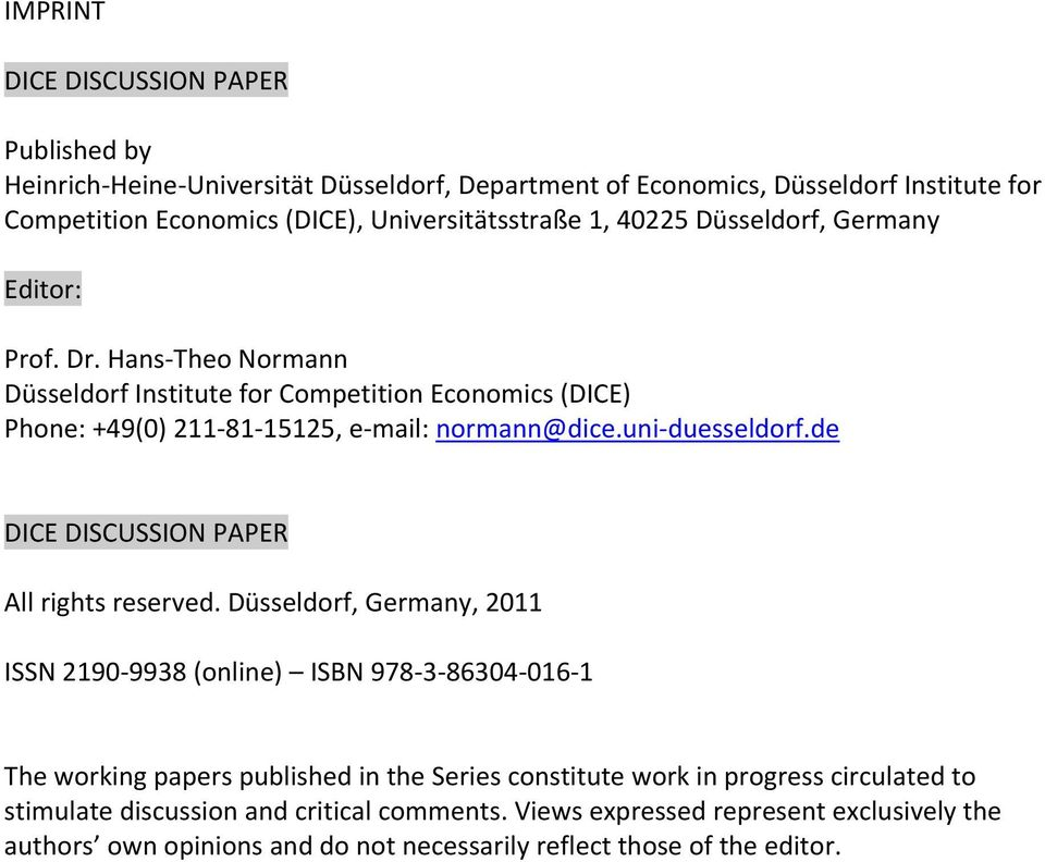 uni duesseldorf.de DICE DISCUSSION PAPER All rights reserved.