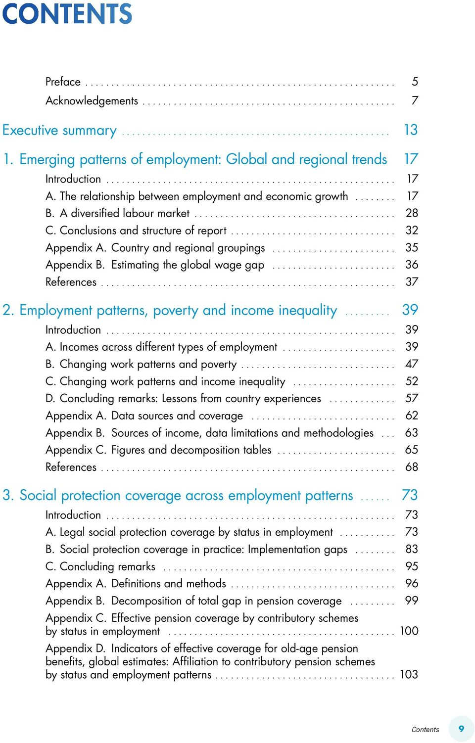 .. 35 Appendix B. Estimating the global wage gap... 36 References.... 37 2. Employment patterns, poverty and income inequality... 39 Introduction.... 39 A.